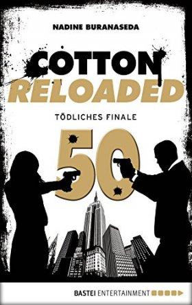 Cotton Reloaded 50: Tödliches Finale (Jubiläumsfolge)