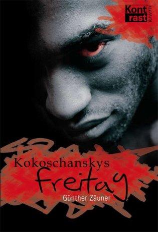 Kokoschanskys Freitag