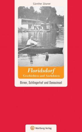 Floridsdorf - Geschichten und Anekdoten