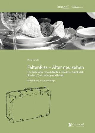 FaltenRiss - Alter neu sehen