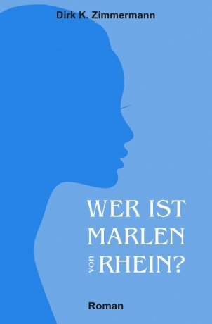 Wer ist Marlen von Rhein?