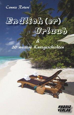 Endlich (er) Urlaub & 20 weitere Kurzgeschichten