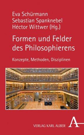Formen und Felder des Philosophierens