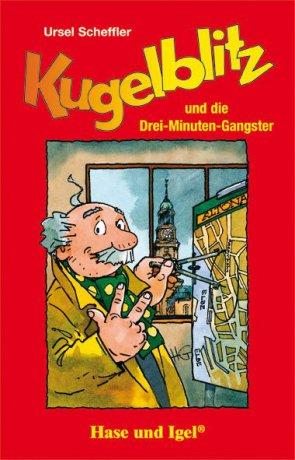 Kugelblitz und die Drei-Minuten-Gangster