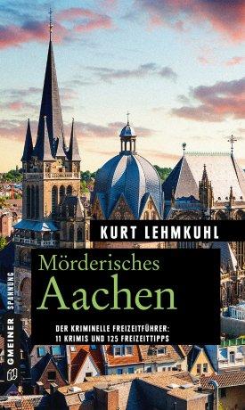 Mörderisches Aachen