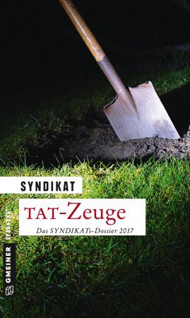 TAT-Zeuge – Das SYNDIKATs-Dossier 2017