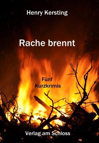 Rache brennt