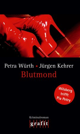 Blutmond – Wilsberg trifft Pia Petry