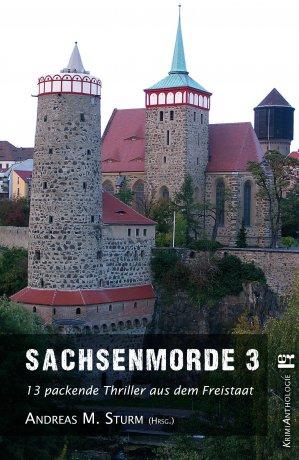 Sachsenmorde 3