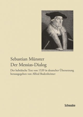 Sebastian Münster, Der Messias-Dialog