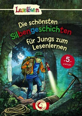 Leselöwen – Das Original: Die schönsten Silbengeschichten für Jungs zum Lesenlernen