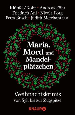 Maria, Mord und Mandelplätzchen