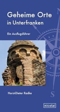 Geheime Orte in Unterfranken