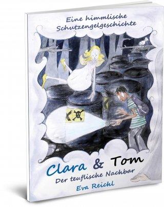 Clara & Tom - Der teuflische Nachbar