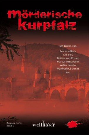 Mörderische Kurpfalz