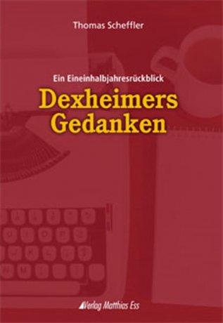 Dexheimers Gedanken