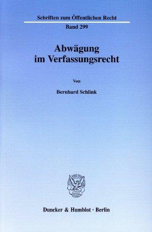 Abwägung im Verfassungsrecht.