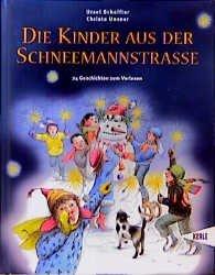 Die Kinder aus der Schneemannstraße