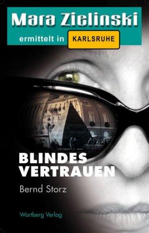 Blindes Vertrauen. Mara Zielinski ermittelt